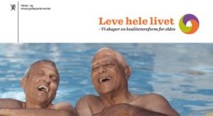 Leve hele livet - Helse- og omsorgsdepartementet